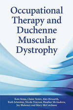 Occupational Therapy and Duchenne Muscular Dystrophy, Kate Stone