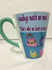 Ambiance Collection Mug Cup Handbags Match Our Moods Thats Why We Have So Many