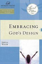 Embracing God's Design for Your Life: Women of Faith Study Guide Series by Walsh