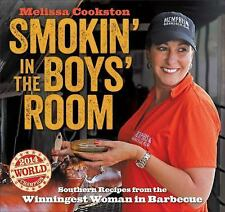 Smokin' in the Boys' Room: Southern Recipes from the Winningest Woman in Barbecu