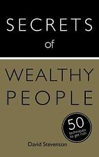 Secrets of Wealthy People: 50 Techniques to Get Rich (Secrets of Success series)
