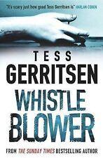 Whistleblower (MIRA), Tess Gerritsen