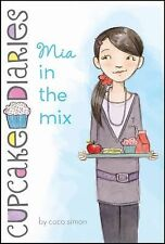 Mia in the Mix (Cupcake Diaries)