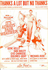 """IT'S ALWAYS FAIR WEATHER """"Thanks A Lot But No Thanks"""" Gene Kelly Cyd Charisse"""