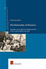 The Rationality of Dictators: Towards a More Effective Implementation of the...
