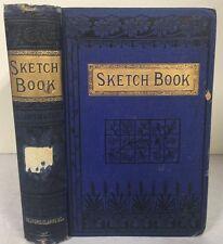 1882 SKETCH BOOK Washington Irving Sir W. Scott Legend of Sleepy Hollow HC Book