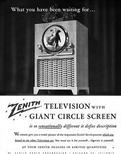 Zenith Giant Circle Screen Television TV WHAT YOU HAVE BEEN WAITING FOR 1949 Ad