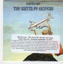 (FG34) Martin Carr, The Santa Fe Skyway - 2014 DJ CD