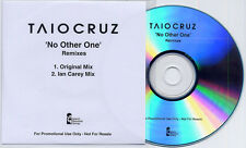 TAIO CRUZ No Other One Remixes 2009 UK 2-trk promo CD Ian Carey