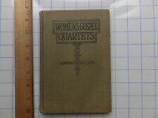 1913 Hardcover - Women's Gospel Quartets. Songs Arranged for Women's Choirs, etc