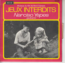 45TRS VINYL 7''/ FRENCH SP DECCA BO FILM JEUX INTERDITS / NARCISO YEPES