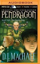 Pendragon: The Reality Bug 4 by D.J. MacHale (2015, MP3 CD, Unabridged)