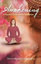 Awakening - Authentic Meditation for the beginner and Experienced Meditator