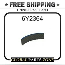 6Y2364 - LINING-BRAKE BAND 1P4804 3Y3984 for Caterpillar (CAT)