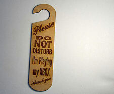 Do not disturb sign -I'm Playing my XBOX  #15