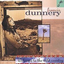 Welcome to the Wild Country, Dunnery, Francis, Good Import