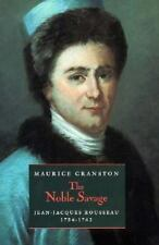 Noble Savage: Jean-Jacques Rousseau, 1754-1762-ExLibrary