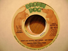 BROWN FROG 45 RECORD/SOUTH SIDE COALITION/POWER PLAY/GET DOWN GET DOWN/EX
