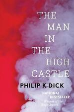 The Man in the High Castle by Philip K. Dick (2016, Hardcover)