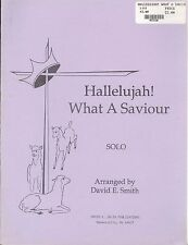 Smith Hallelujah! What A Saviour Alto Sax Solo w/Piano Accompaniment