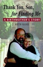 Thank You Son for Finding Me: A Birthmother's Story