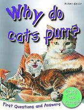 Why Do Cats Purr?: First Questions and Answers Cats and Kittens, Jinny Johnson,