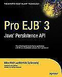 Pro EJB 3 : Java Persistence API by Merrick Schincariol and Mike Keith (2006,...