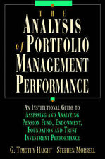 Analysis of Portfolio Management Performance, By Morrell, Stephen, Haight, G.Tim