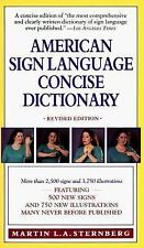 American Sign Language Concise Dictionary by Martin L. Sternberg (1994,...