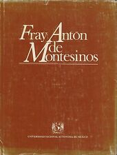 FRAY ANTON DE MONTESINOS - UNIVERSIDAD NACIONAL AUTONOMA DE MEXICO