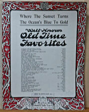 Where The Sunset Turns The Ocean's Blue To Gold - 1929 sheet music, Old Time Fav