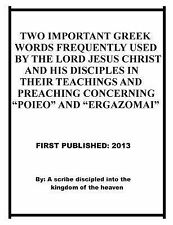 Two Important Greek Words Frequently Used by the Lord Jesus Christ and His...