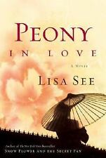 NEW - Peony in Love: A Novel by See, Lisa