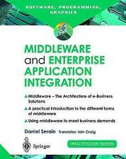 Middleware and Enterprise Application Integration: The Architecture of e-Busines
