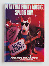 "Spuds Mackenzie ""Play That Funky Music"" FRIDGE MAGNET (2 x 3 inches) beer poster"