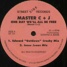 MASTER C+J - One Day We'll All Be Free - 1988 Streetside Usa - SS 101
