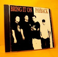 CD EP Bring It On Payback 6TR 2003 Hardcore RARE !!!