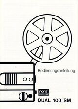NORIS Projektion - Dual 100 SM - Service Manual Anleitung B1766