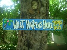 WHAT HAPPENS HERE STAYS HERE - TROPICAL BEACH TIKI BAR HUT HOT TUB SIGN PLAQUE