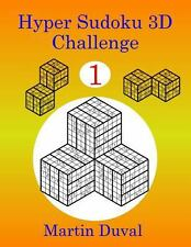 Hyper Sudoku 3D Challenge 1 by Martin Duval (2013, Paperback)