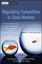 Lawrence Klein, Dalko, Wang, Regulating Competition in Stock Markets