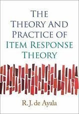 Methodology in the Social Sciences: The Theory and Practice of Item Response...