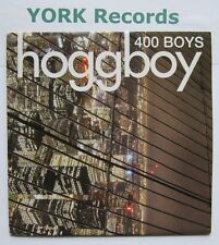 "HOGGBOY - 400 Boys - Excellent Condition 7"" Single Sobriety SOB 18V"