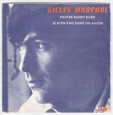 45 TOURS GILLES MARCHAL PAUVRE BUDDY RIVER DISC'AZ SG 167 en 1970 BIEM