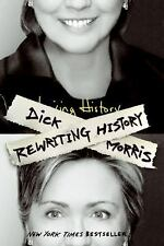 Rewriting History, Dick Morris, Good Book