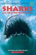 Scholastic Reader Collection Level 3: Sharks and Other Wild Water Animals (Scho