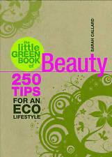 """The Little Green Book of Beauty (Little Green Book) Sarah Callard """"AS NEW"""" Book"""