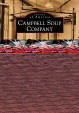 Campbell Soup Company (Images of America), Martha Esposito Shea, Mike Mathis, Ac