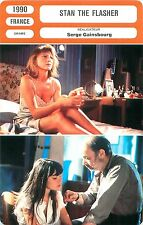 FICHE CINEMA FILM FRANCE STAN THE FLASHER  Réalisateur Serge GAINSBOURG
