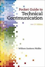 Pocket Guide to Technical Communication by William S. Pfeiffer (2010, Paperback)